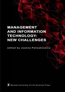 Paliszkiewicz, J., (ed.) (2020). Management and Information Technology: New Challenges, Warszawa, Pl: Szkoła Główna Gospodarstwa Wiejskiego w Warszawie.