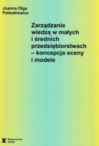 Paliszkiewicz, J. (2007). Zarządzanie wiedzą w małych i średnich przedsiębiorstwach – koncepcja oceny i modele, [Knowledge management in small and medium enterprises – concept of estimating and models], Warszawa PL: Wydawnictwo Szkoły Głównej Gospodarstwa Wiejskiego w Warszawie.